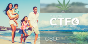change the future outcome (CTFO) CBD products and health benefits